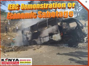 IEBC demonstration or Economic Sabotage