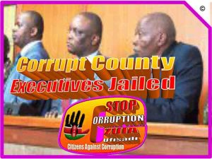 corrupt-nyeri-county-executives-jailed